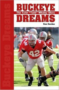 "Buckeye Dreams: The Tyler ""Tank"" Whaley Story"