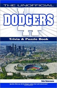 Unofficial Dodgers Trivia, Games, and History