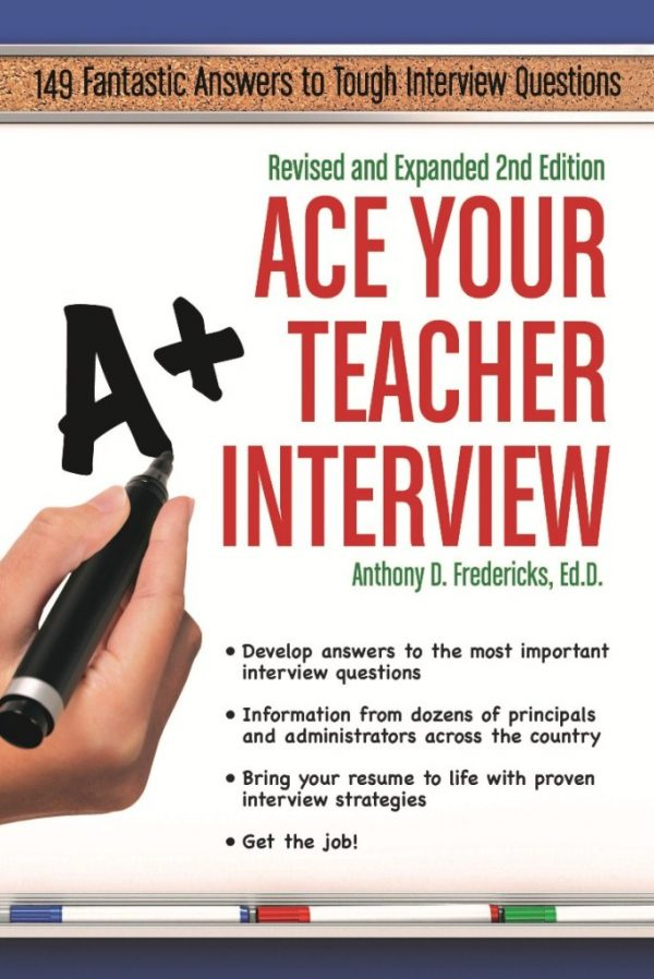 Ace Your Teacher Interview 2nd Edition