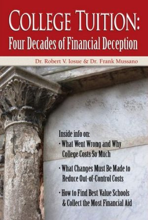 College Tuition: Four Decades of Financial Deception