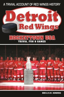 Detroit Red Wings: Hockeytown USA Trivia, Fun, and Games