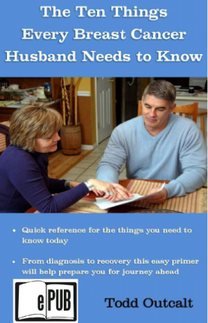 The Ten Things Every Breast Cancer Husband Needs to Know ePub