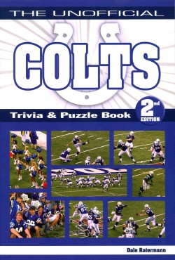 The Unofficial Colts Trivia & Puzzle Book 2nd Edition