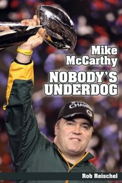Mike McCarthy: Nobody's Underdog